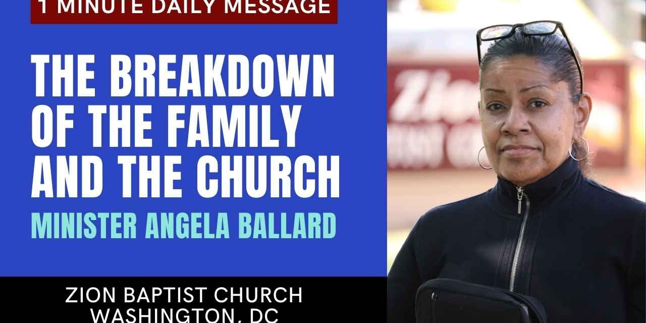 The Breakdown of The Family And The Church | 1 Minute Daily A.M. Message