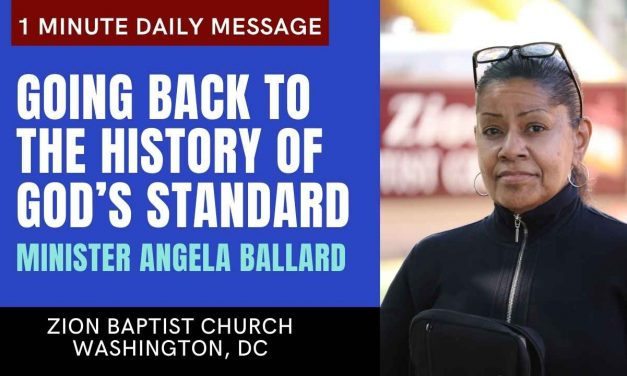 Going Back to The History of God's Standard | 1 Minute Daily A.M. Message