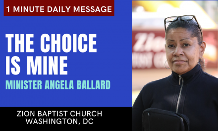 The Choice Is Mine | 1 Minute Daily A.M. Message