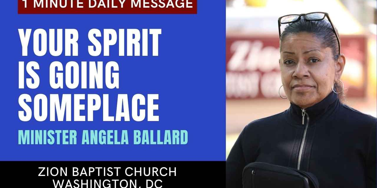 Your Spirit Is Going Someplace