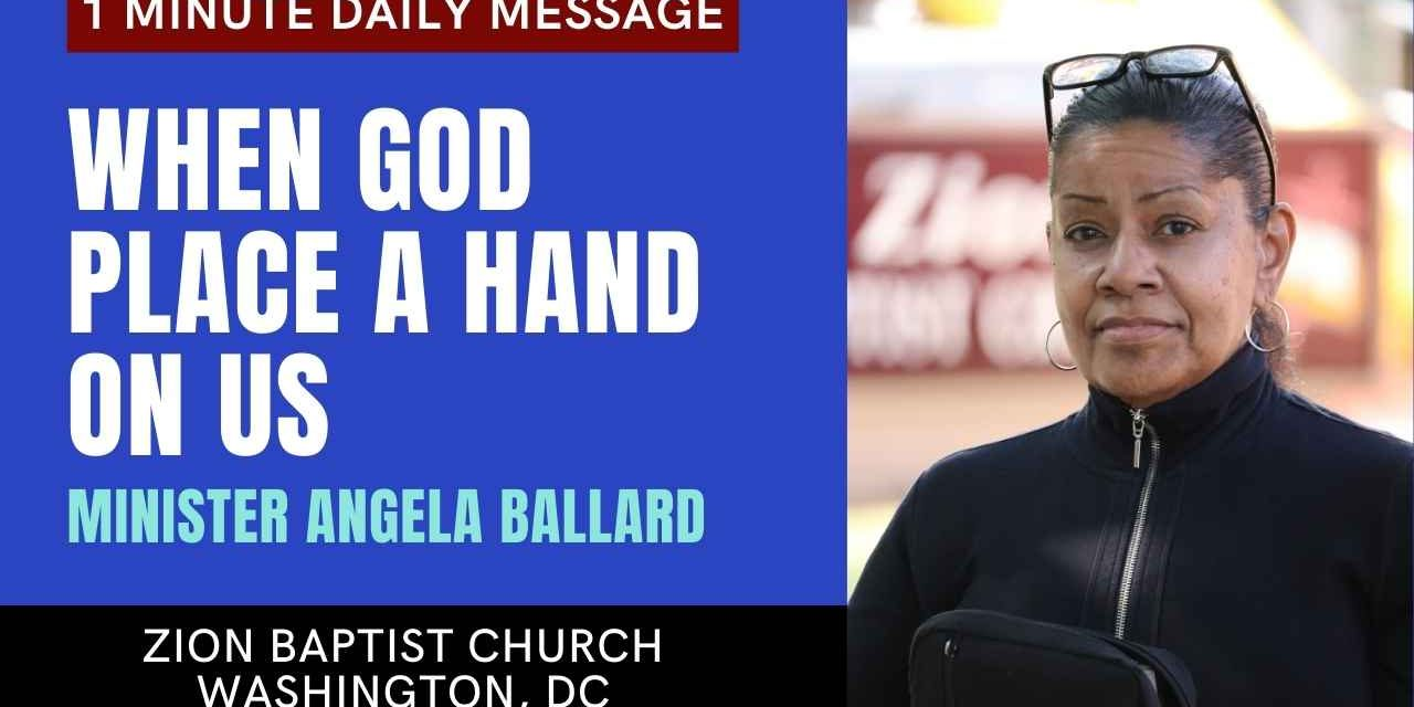 When God Place A Hand on Us