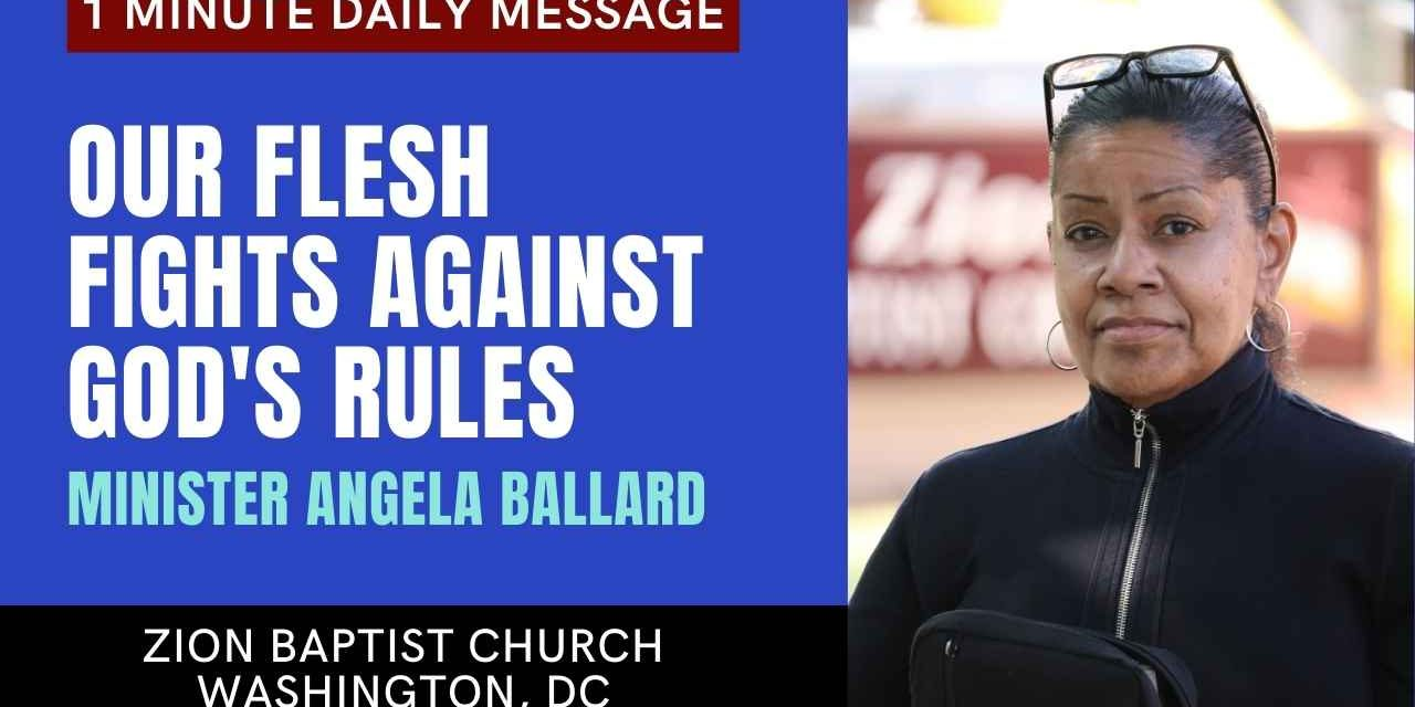 Our Flesh Fights Against God's Rules